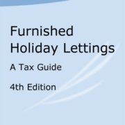 Furnished Holiday Lettings - A Tax Guide - 4th Edition
